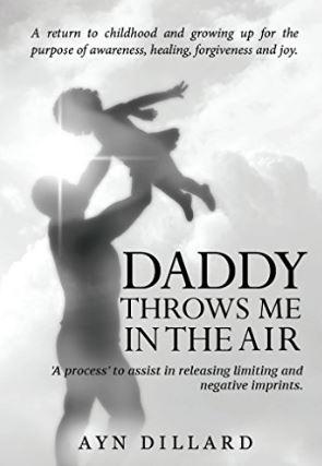 Daddy Throws Me in the Air by Ayn Dillard