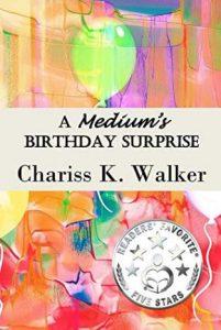 "Alt=""a medium's birthday surprise"""
